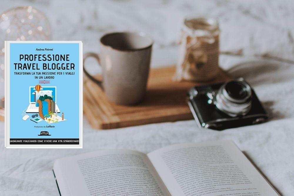 Professione Travel Blogger_Andrea Petroni: la recensione