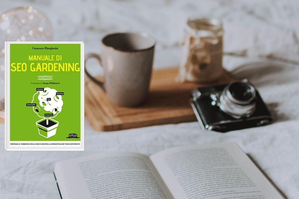 Manuale di Seo Gardening di Francesco Margherita: recensione